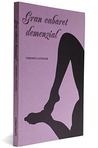 Gran Cabaret Demenzial, livro de Veronica Stigger