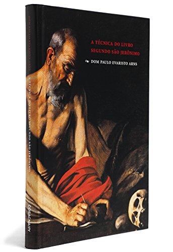 A técnica do livro segundo São Jerônimo, livro de Dom Paulo Evaristo Arns