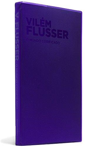 O mundo codificado, livro de Vilém Flusser