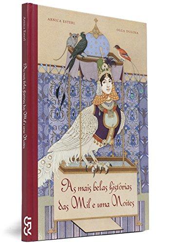 As mais Belas Histórias das Mil e uma Noites, livro de Arnica Esterl