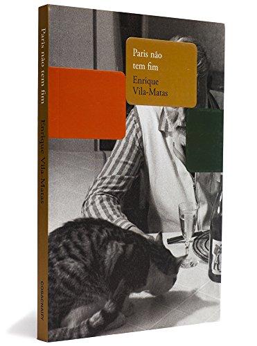 Paris não tem fim, livro de Enrique Vila-Matas