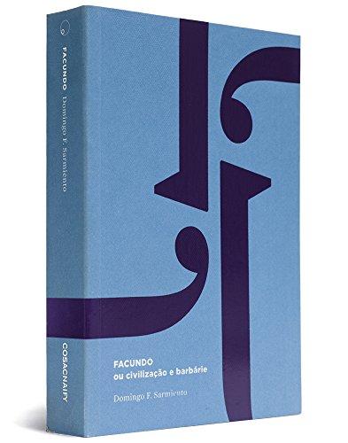 Facundo ou civilização e barbárie, livro de Domingo Faustino Sarmiento
