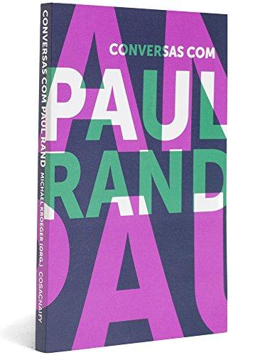 Conversas com Paul Rand, livro de Michael Kroeger (Org.)