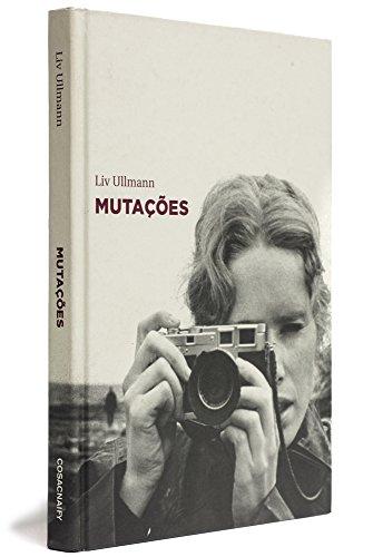 Mutações, livro de Liv Ullmann