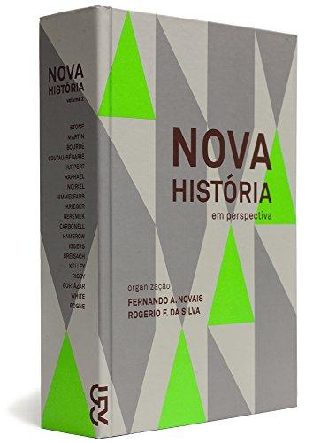 Nova história em perspectiva - Vol. 1, livro de Fernando A. Novais, Rogerio Forastieri da Silva (Orgs.)