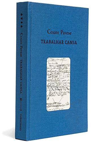 Trabalhar cansa (edição bilíngue), livro de Cesare Pavese