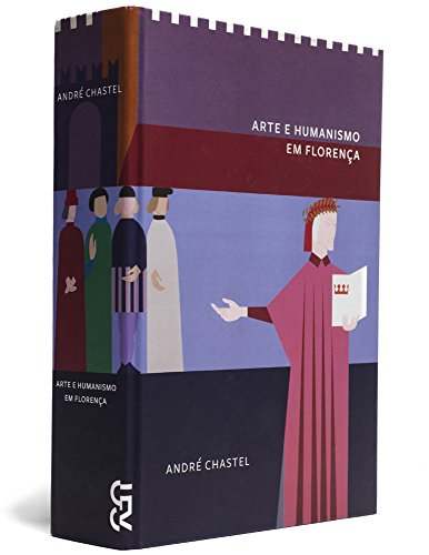 Arte e humanismo em Florença, livro de André Chastel