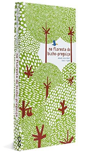 Na floresta do bicho-preguiça, livro de Anouck Boisrobert, Louis Rigaud