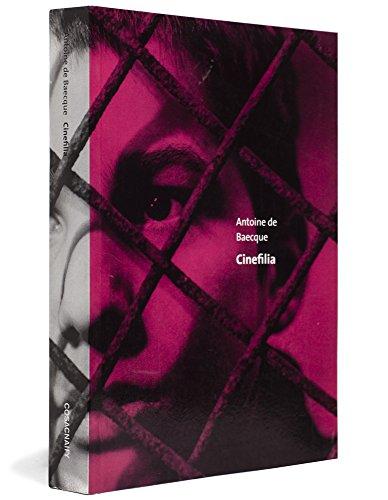 Cinefilia, livro de Antoine de Baecque