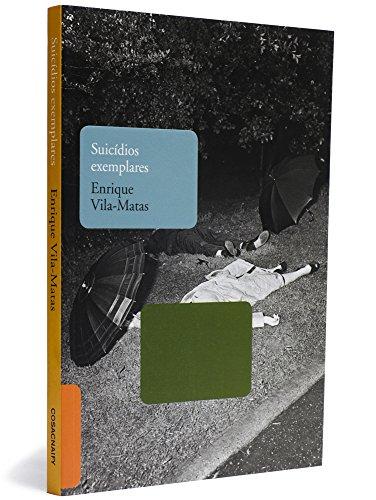 Suicídios exemplares, livro de Enrique Vila-Matas