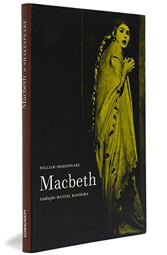Macbeth, livro de William Shakespeare<br /> Tradução de Manuel Bandeira<br /> Ensaio: W. H. Auden