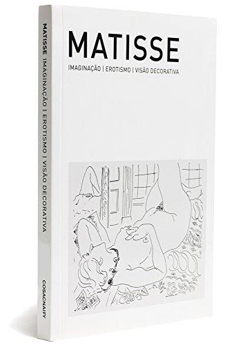 Matisse: imaginação, erotismo, visão decorativa, livro de Sônia Salzstein (org.)