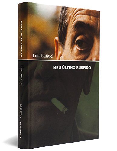 Meu Último Suspiro, livro de Luís Buñuel