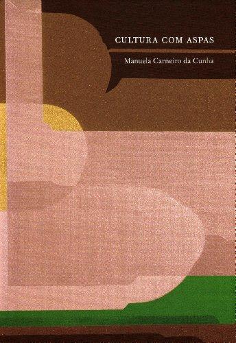 Cultura com Aspas, livro de Manuela Carneiro da Cunha
