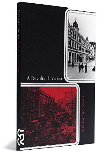 A Revolta da Vacina, livro de Nicolau Sevcenko