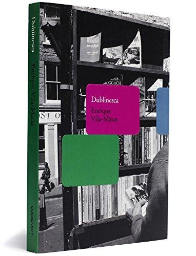 Dublinesca, livro de Enrique Vila-Matas
