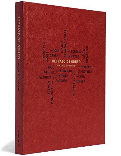Retrato de grupo - 40 anos do Cebrap, livro de Flavio Moura, Paula Montero