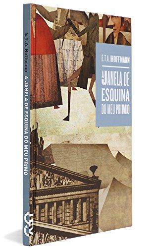 A Janela de Esquina do Meu Primo, livro de E. T. A. Hoffmann