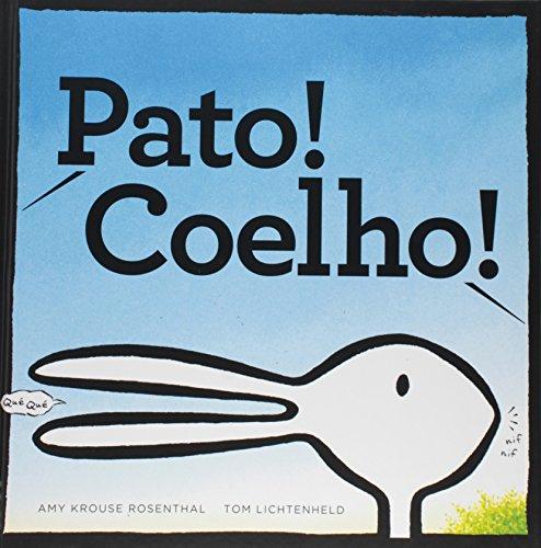 Pato! Coelho!, livro de Amy Krouse Rosenthal, Tom Lichtenheld