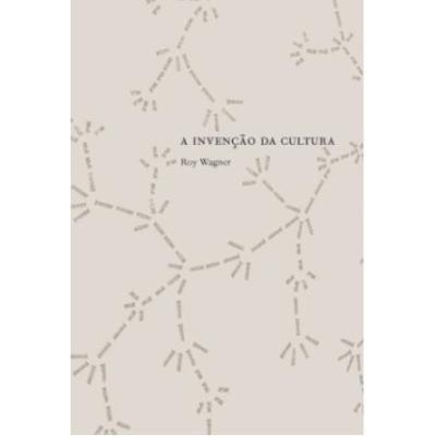 A invenção da cultura, livro de Roy Wagner