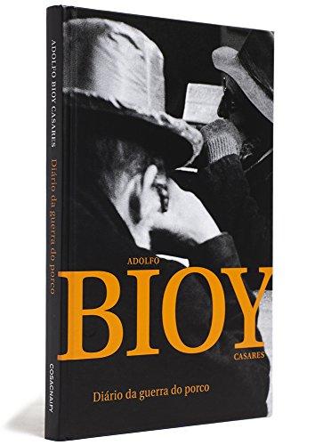 Diário da guerra do porco, livro de Adolfo Bioy Casares
