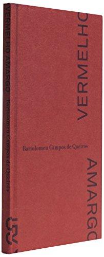 Vermelho amargo, livro de Bartolomeu Campos de Queirós