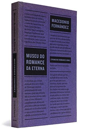 Museu do Romance da Eterna, livro de Macedonio Fernández