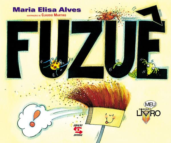 FUZUÊ, livro de MARIA ELISA ALVES