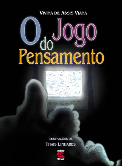 JOGO DO PENSAMENTO, O, livro de VIANA, VIVINA DE ASS