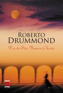DIA DE SAO NUNCA A TARDE, livro de DRUMMOND, ROBERTO
