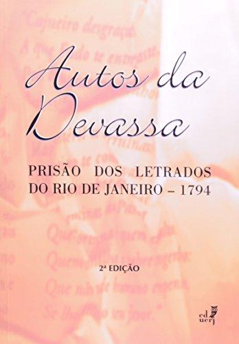 Autos da Devassa. Prisão dos Letrados do Rio de Janeiro. 1794, livro de José Pereira da Silva