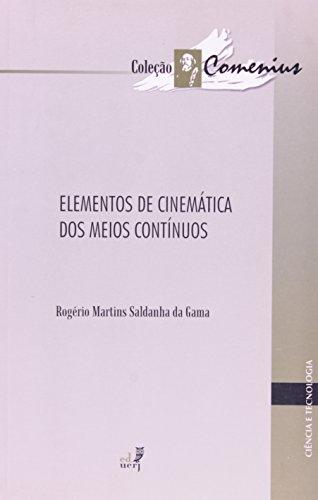 Elementos De Cinemática Dos Meios Contínuos, livro de Rogerio Martins Saldanha da Gama