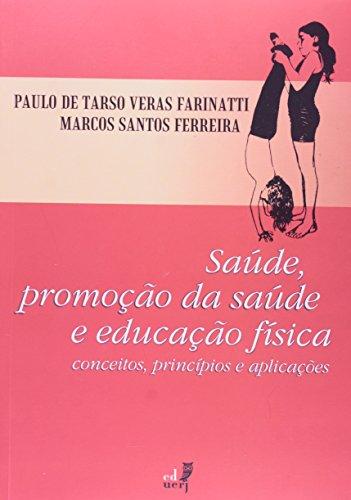 Saúde, Promoção da Saúde e Educação Física, livro de Aurelio Buarque de Holanda Ferreira