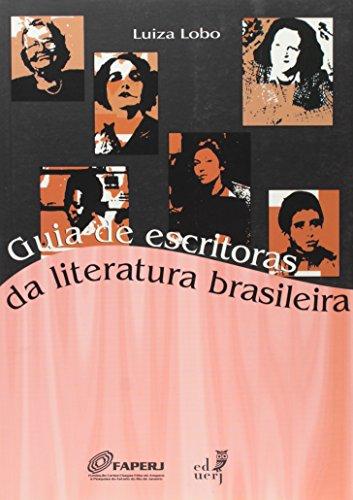 Guia De Escritoras Da Literatura Brasileira, livro de Luiza Lobo