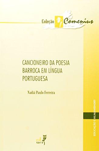 Cancioneiro Da Poesia Barroca Em Língua Portuguesa - Coleção Comenius, livro de Lier Pires Ferreira