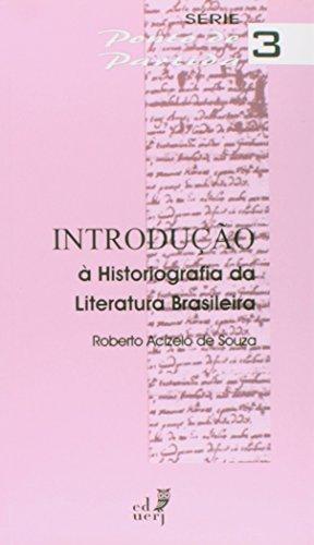 Introdução à Historiografia da Literatura Brasileira, livro de Roberto Acízelo de Souza