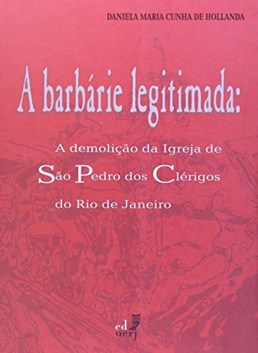 A Barbarie Legitimada, livro de Daniela Maria Hollanda