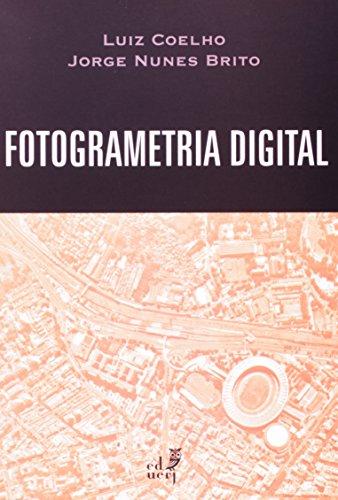Fotogrametria Digital, livro de Luiz Coelho, Jorge Nunes Brito