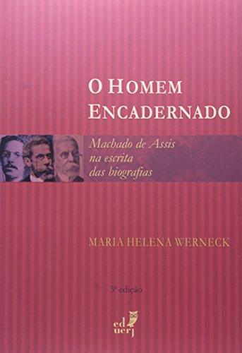 O Homem Encardenado, livro de Maria Helena Werneck