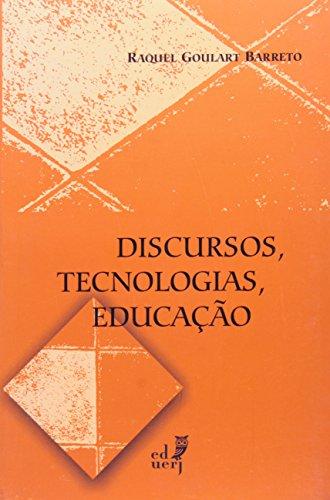 Discursos, Tecnologias, Educação, livro de Raquel Goulart Barreto