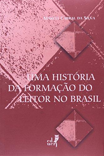Uma história da formação do leitor no Brasil, livro de Márcia Cabral da Silva