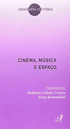 Cinema, Música e Espaço, livro de Roberto Lobato Correa