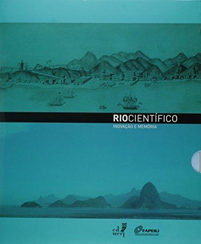 Rio Científico. Inovação e Memória, livro de Antonio Augusto Passos Videira