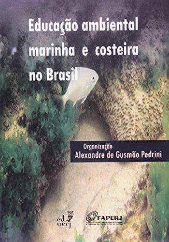 Educação Ambiental Marinha E Costeira No Brasil, livro de Alexandre de Gusmão Pedrini