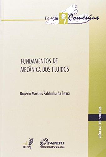 Fundamentos de Mecânica dos Fluídos, livro de Rogério Martins Saldanha da Gama