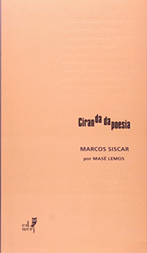 Ciranda Da Poesia. Marcos Siscar, livro de Masé Lemos
