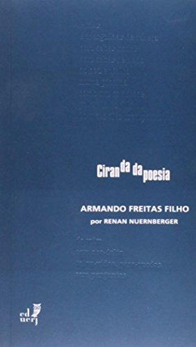 Ciranda Da Poesia. Armando Freitas Filho, livro de Renan Nuernberger