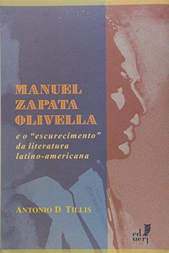 Manuel Zapata Olivella E O Escurecimento Da Literatura Latino-American, livro de
