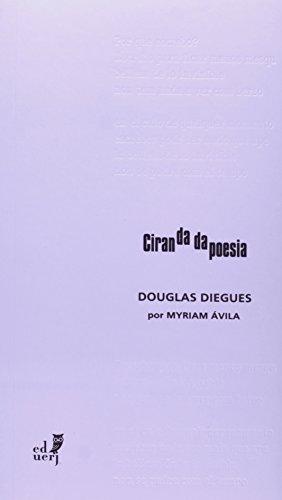 Ciranda Da Poesia. Douglas Diegues Por Myriam Ávila, livro de Myriam Avila