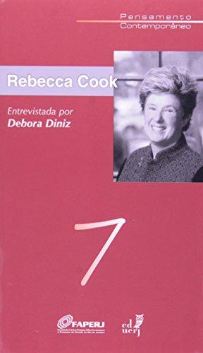 Rebecca Cook. Entrevistado Por Debora Diniz, livro de Debora Diniz